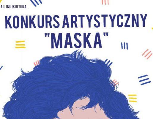 "Konkurs artystyczny ""MASKA"""